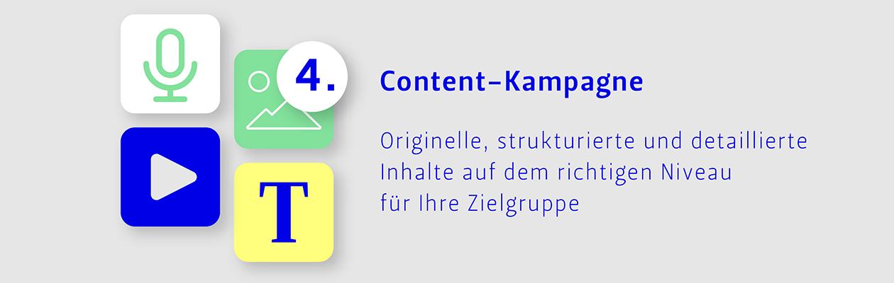 Schritt 4: Content-Kampagne